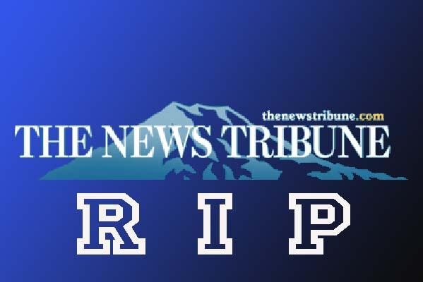 Tacoma News Tribune - RIP